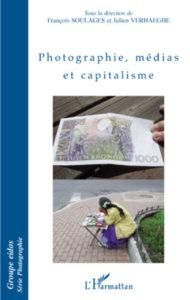 Photographie, médias & capitalisme