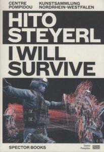 Le futur est privé sur l'exposition I will survive de Hito Steyerl